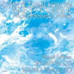 CYBER DIMENSION NEPTUNE: 4 Goddesses Online Royal Edition SITUATION CD / SOUND TRACK CD
