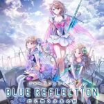 BLUE REFLECTION OFFICIAL SOUNDTRACK