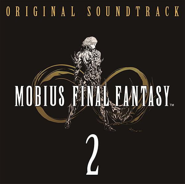 MOBIUS FINAL FANTASY Original Soundtrack 2