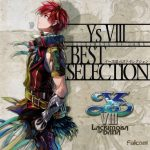 Ys VIII -Lacrimosa of DANA- BEST SELECTION