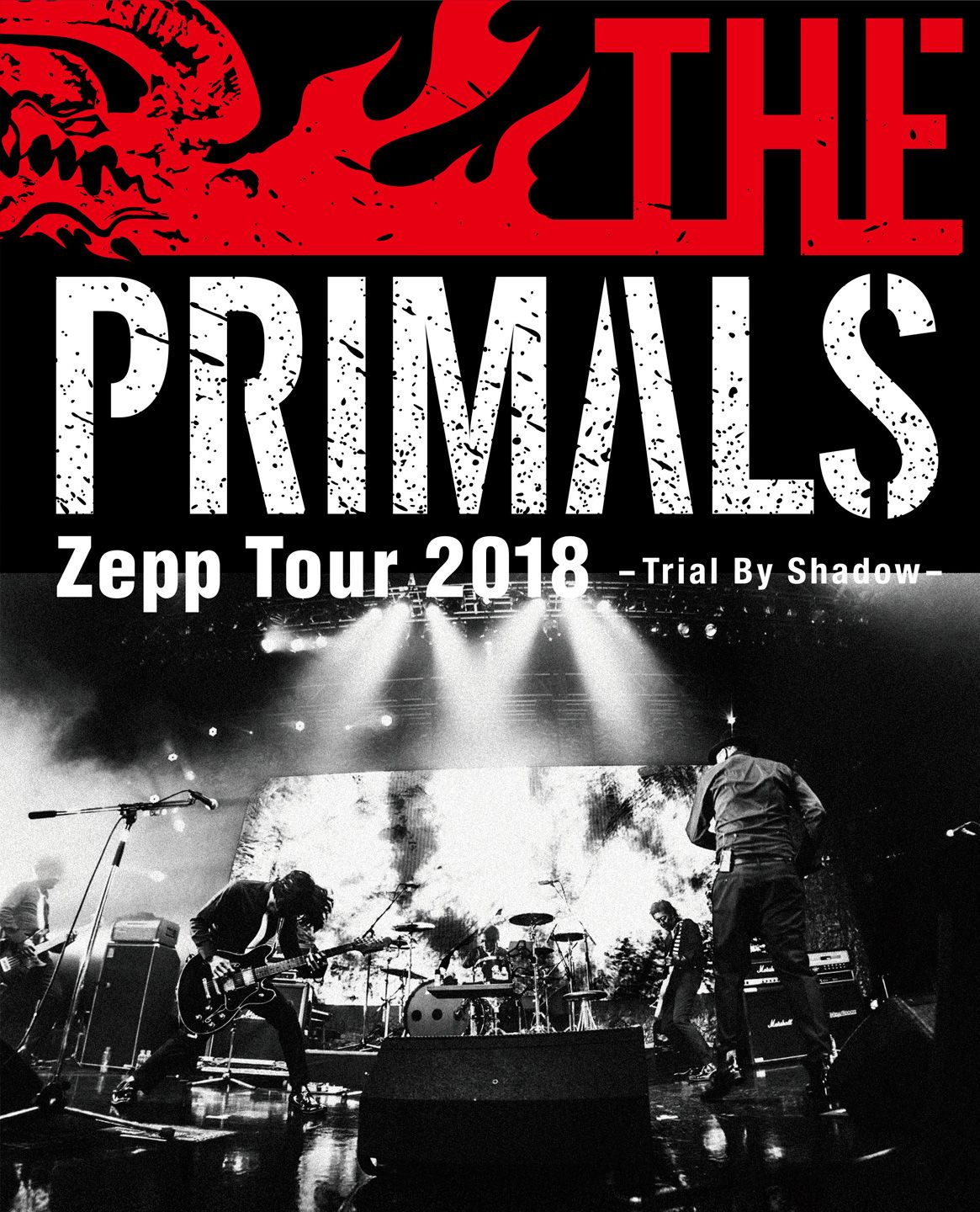 THE PRIMALS Zepp Tour 2018 -Trial By Shadow-