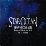 STAR OCEAN Live Collection 2018