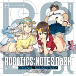 ROBOTICS;NOTES DaSH ORIGINAL SOUNDTRACK