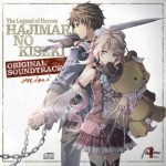 The Legend of Heroes HAJIMARI NO KISEKI ORIGINAL SOUNDTRACK mini