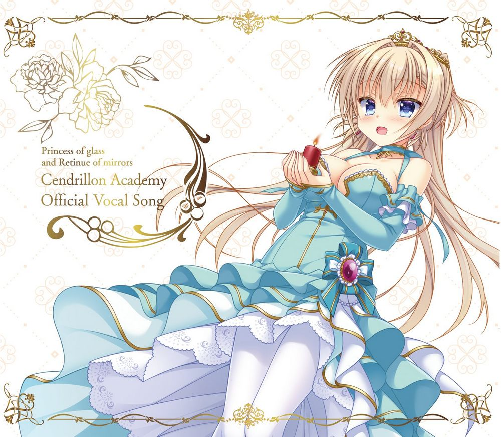 Princess of glass and Retinue of mirrors Cendrillon Academy Official Vocal Song