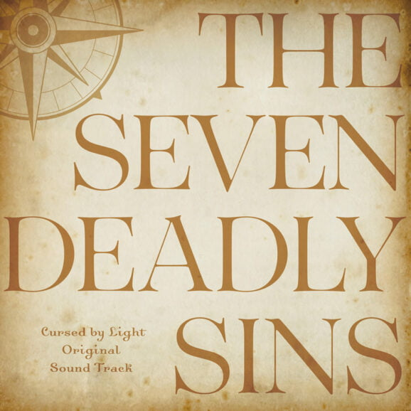 THE SEVEN DEADLY SINS Cursed by Light Original Sound Track